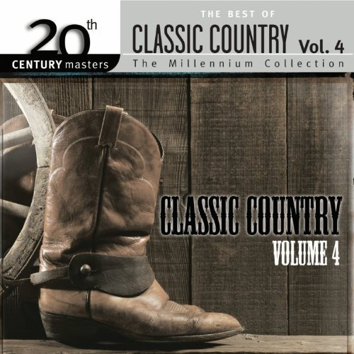Best Of Classic Country Vol. 4 Best Of Classic Country Import Can