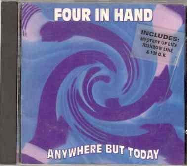 Four In Hand Anywhere But Today