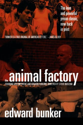 Edward Bunker The Animal Factory
