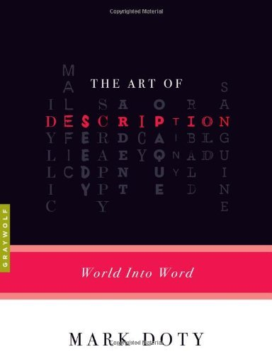 Mark Doty The Art Of Description World Into Word