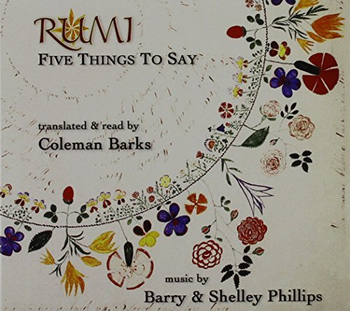 Barks Phillips Rumi Five Things To Say