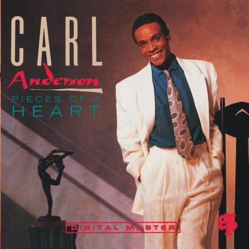 Carl Anderson Pieces Of A Heart