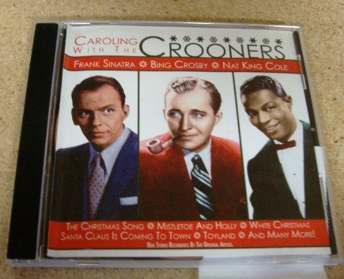 Caroling With The Crooners Caroling With The Crooners