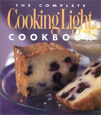 Cathy A. Wesler The Complete Cooking Light Cookbook