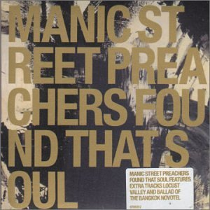 Manic Street Preachers Found That Soul