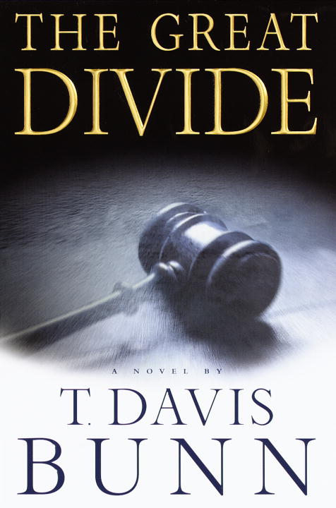 T. Davis Bunn The Great Divide Marcus Glenwood Series #1