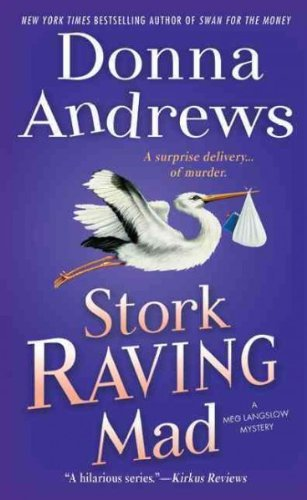 Donna Andrews Stork Raving Mad
