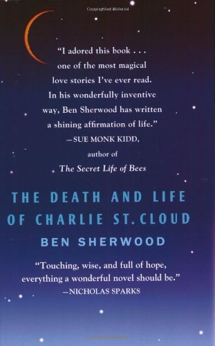 Ben Sherwood The Death And Life Of Charlie St. Cloud