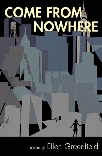 Ellen Greenfield Come From Nowhere
