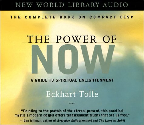Eckhart Tolle The Power Of Now A Guide To Spiritual Enlightenme