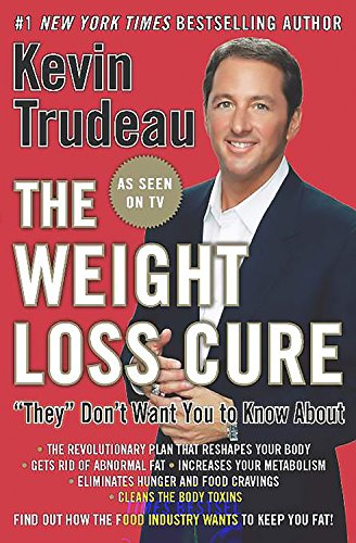 "Kevin Trudeau The Weight Loss Cure ""they"" Don't Want You To Know"