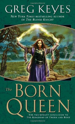 Greg Keyes The Born Queen
