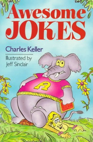 Charles Keller Awesome Jokes
