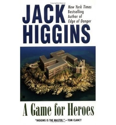 Jack Higgins A Game For Heroes 0003 Edition;