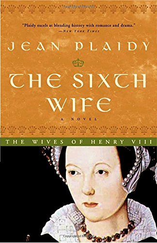 Jean Plaidy Sixth Wife The