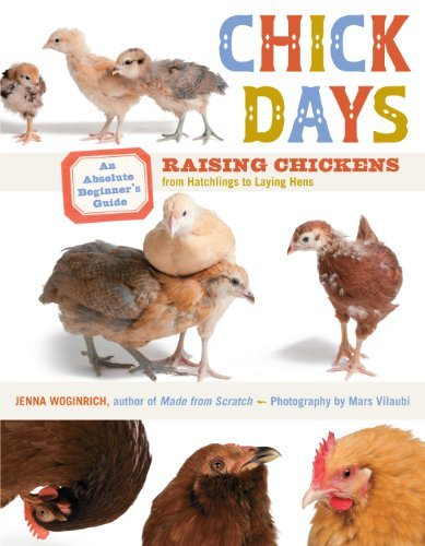Jenna Woginrich Chick Days An Absolute Beginner's Guide To Raising Chickens
