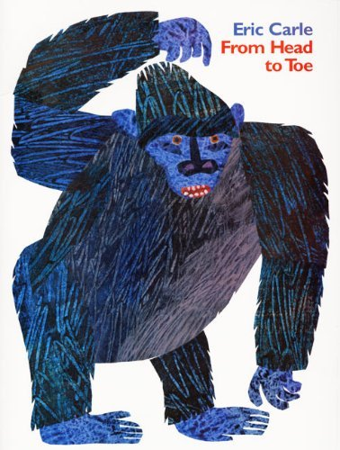 Eric Carle From Head To Toe