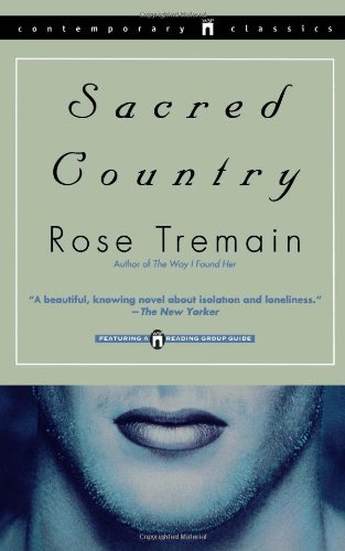 Rose Tremain Sacred Country
