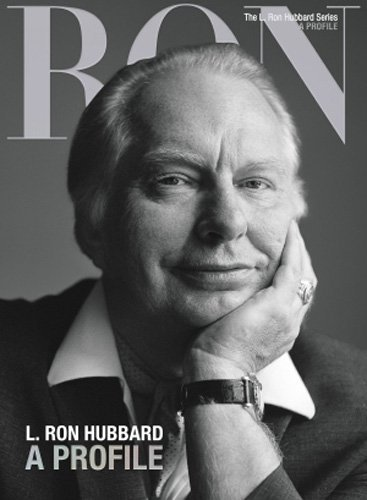 Based On The Works Of L Ron Hubbard L. Ron Hubbard A Profile