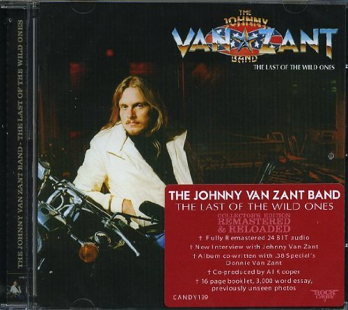 Johnny Band Van Zant Last Of The Wild Ones Last Of The Wild Ones