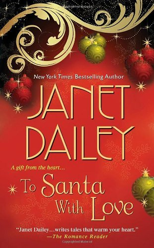 Janet Dailey To Santa With Love
