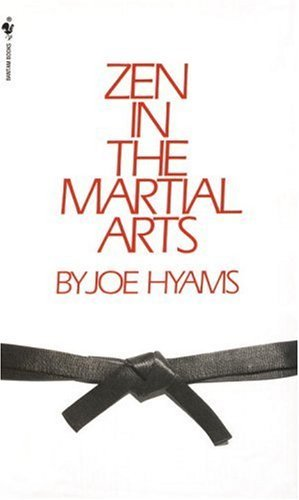 Joe Hyams Zen In The Martial Arts