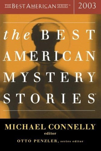 Otto Penzler The Best American Mystery Stories 2003