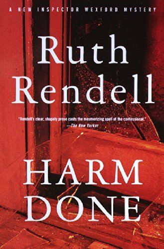 Ruth Rendell Harm Done An Inspector Wexford Mystery