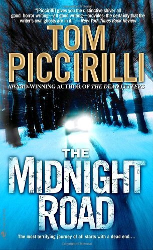 Tom Piccirilli The Midnight Road