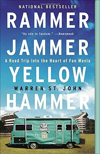 Warren St John Rammer Jammer Yellow Hammer A Road Trip Into The Heart Of Fan Mania