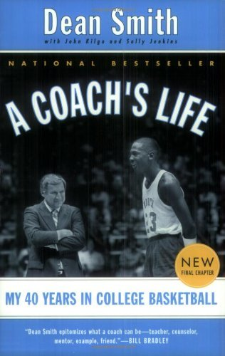 Dean Smith A Coach's Life My 40 Years In College Basketball