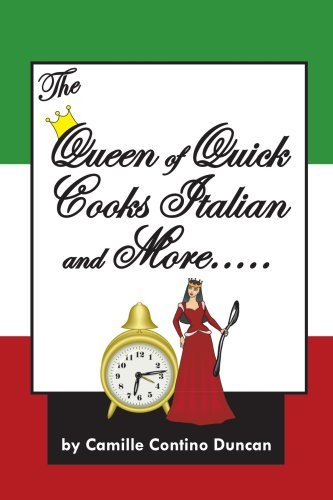 Camille Contino Duncan Queen Of Quick Cooks Italian And More..... The