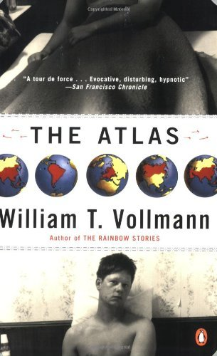 William T. Vollmann The Atlas