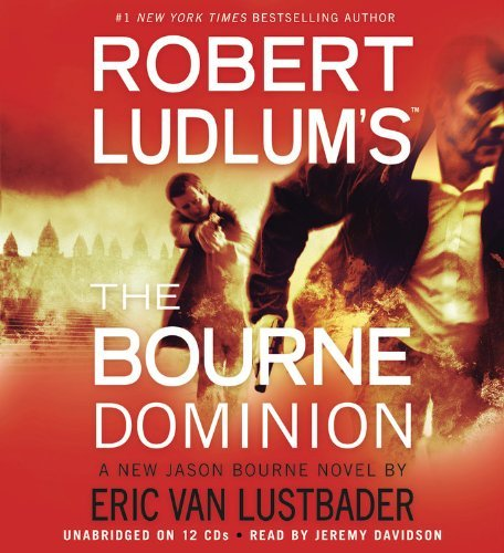 Eric Van Lustbader Robert Ludlum's The Bourne Dominion Abridged