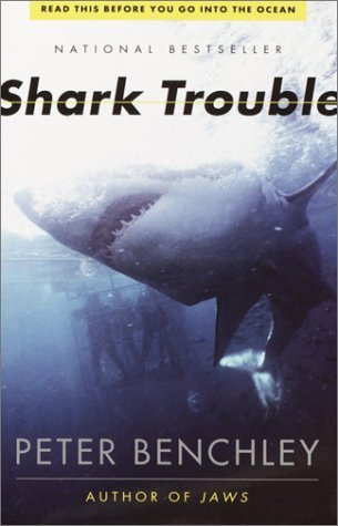 Peter Benchley Shark Trouble