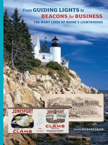 William H. Bunting From Guiding Lights To Beacons For Business The Many Lives Of Maine's Lighthouses