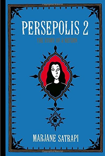 Marjane Satrapi Persepolis 2 The Story Of A Return