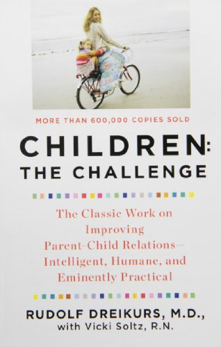 Rudolf Dreikurs Children The Challenge