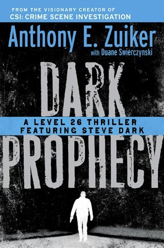 Anthony E. Zuiker Dark Prophecy