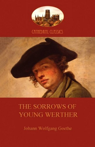 Johann Wolfgang Von Goethe The Sorrows Of Young Werther (aziloth Books)