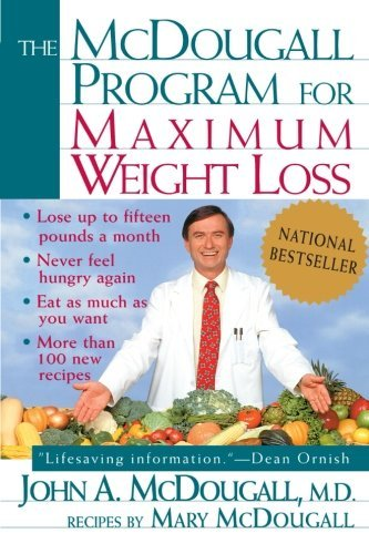 John A. Mcdougall The Mcdougall Program For Maximum Weight Loss