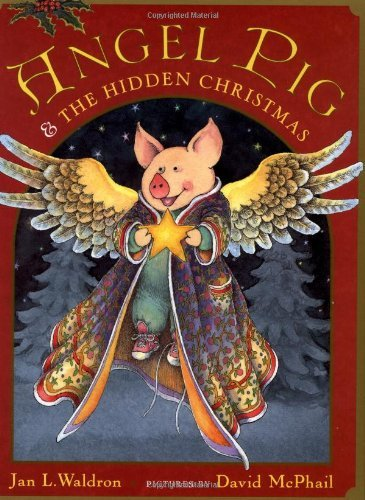 Jan Waldron Angel Pig And The Hidden Christmas