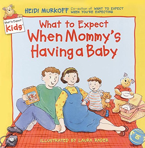Heidi Murkoff What To Expect When Mommy's Having A Baby