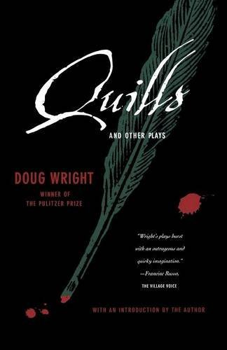 Doug Wright Quills And Other Plays