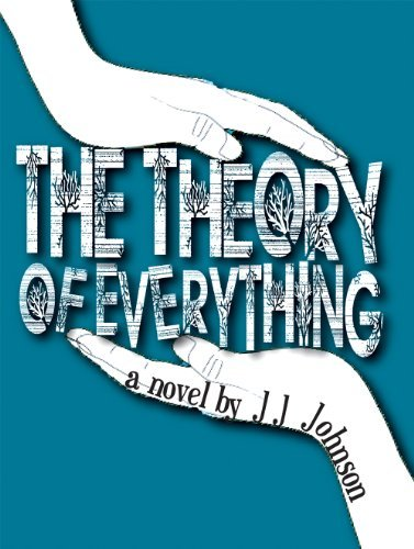 J. J. Johnson The Theory Of Everything
