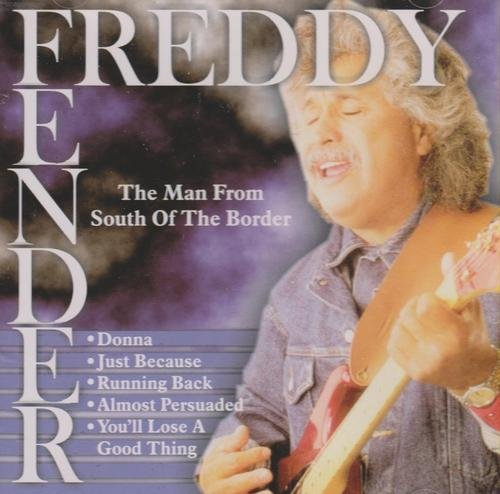 Freddy Fender Man From South Of The Border