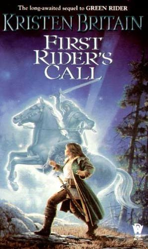 Kristen Britain First Rider's Call Book Two Of Green Rider