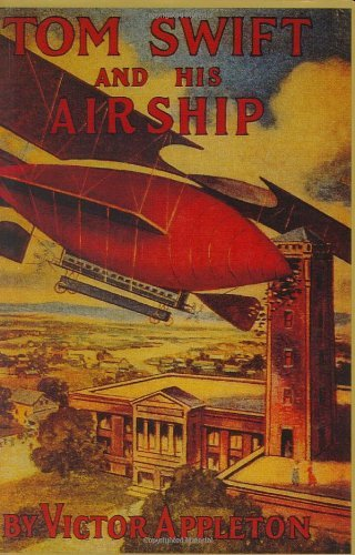Appleton Victor Ii Tom Swift & His Airship
