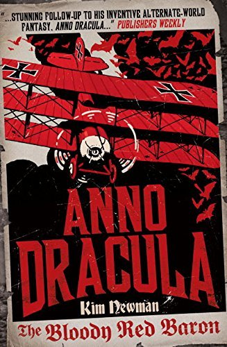 Kim Newman Anno Dracula 1918 The Bloody Red Baron