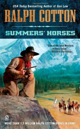 Ralph Cotton Summers' Horses